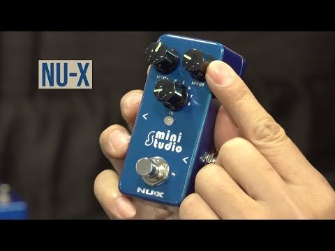 NU-X at Summer NAMM 2019
