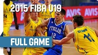 Australia v Italy - Group C - Full Game - 2015 FIBA U19 World Championship