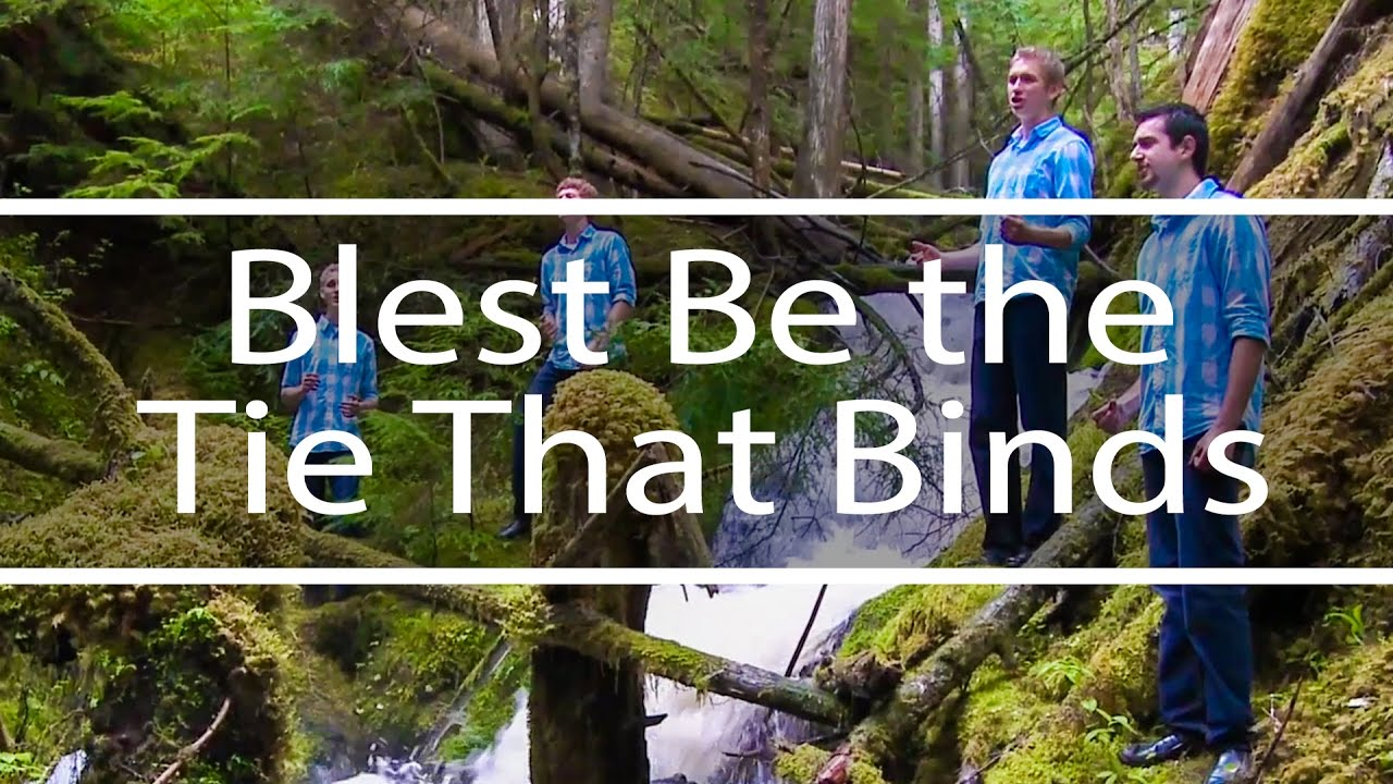 Download Blest Be the Tie That Binds   God So Loved the World   Fountainview Academy
