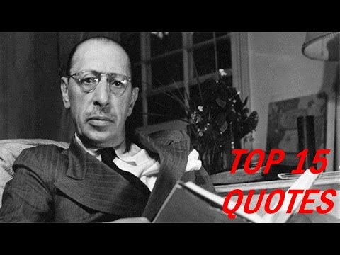 Igor Stravinsky Quotes && Popular 15 Saying