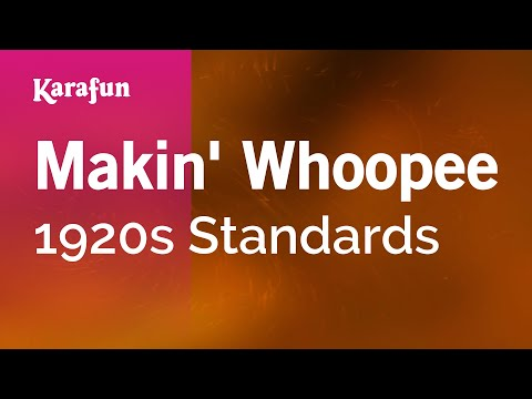 Karaoke Makin' Whoopee - 1920s Standards *