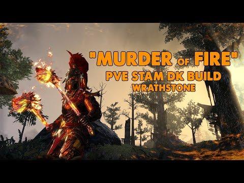 ESO - Murder Of Fire - Stamina Dragonknight PVE Build - (Wrathstone)