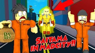 SAITAMA FROM ONE PUNCH MAN IN MAD CITY!! | Roblox