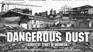 Dangerous Dust: Asbestos Story in Indonesia