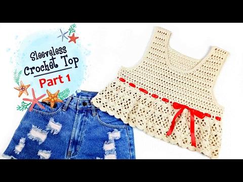 ถักเสื้อโครเชต์แขนกุด สุดชิค! Part 1/2 (Sleeveless crochet top)