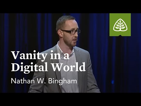 Nathan W. Bingham: Vanity in a Digital World