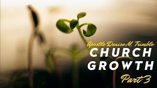 Church Growth Part 3