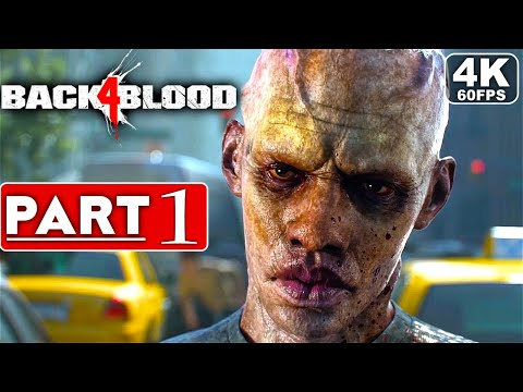 BACK 4 BLOOD Gameplay Walkthrough Part 1 FULL GAME [4K 60FPS PC] - No Commentary thumbnail
