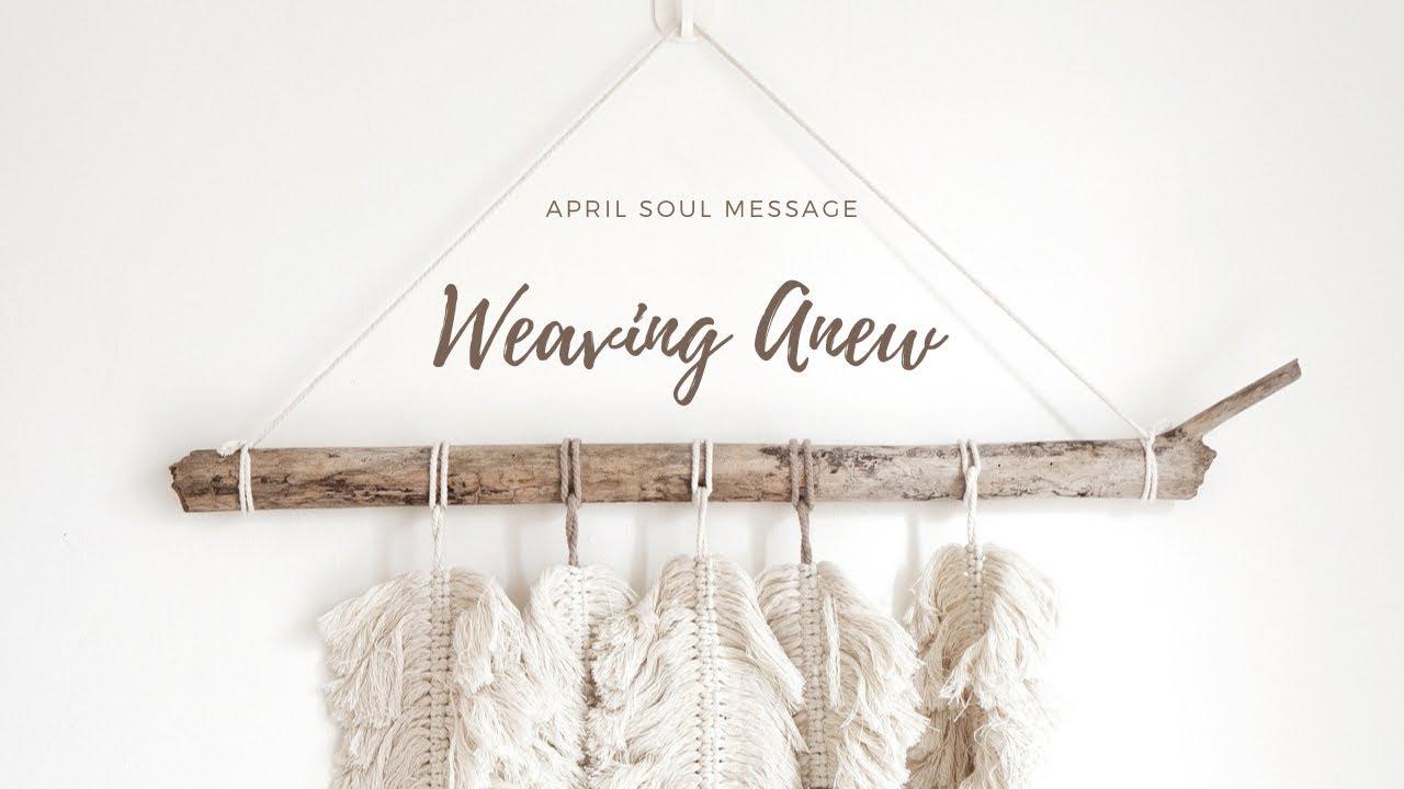 Weaving Anew