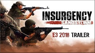 PS4 Games | Insurgency- Sandstorm – E3 2018 Trailer