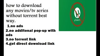 How to Download Latest Bollywood, Hollywood movies Direct without Torrent