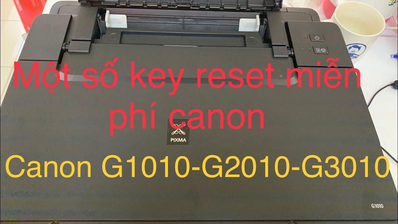 Một số key reset canon g1010-g1000-g2010-g2000-g3000 miễn phí lỗi 5b00