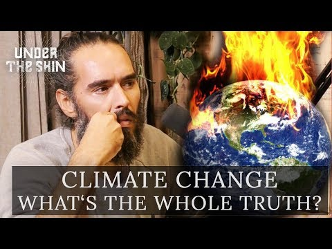 Climate Change - What's The Whole Truth? | Russell Brand & C
