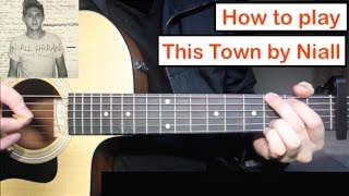 Niall Horan - This Town | Guitar Lesson (Tutorial) How to play Chords