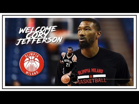Welcome to EA7 Armani Cory Jefferson / Benvenuto a Olimpia Milano Cory Jefferson / Carrer highlights