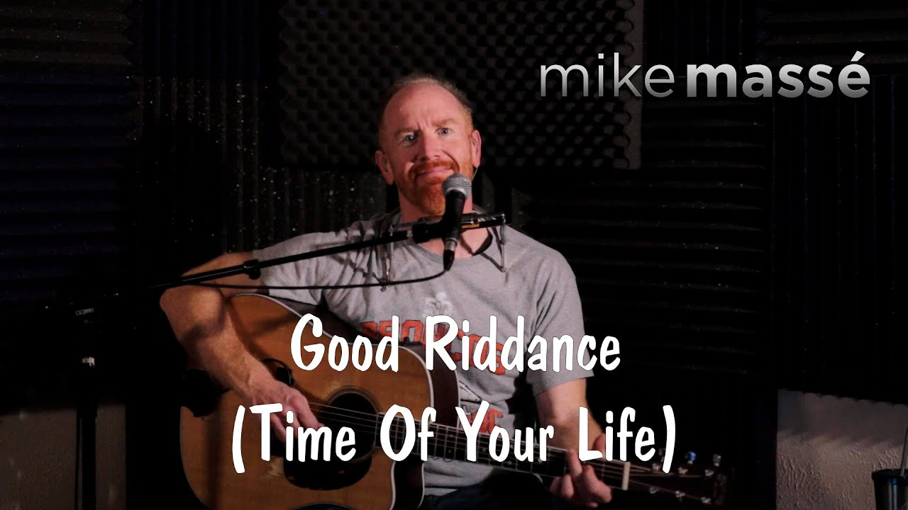 Good Riddance Time Of Your Life Acoustic Green Day Cover Mike