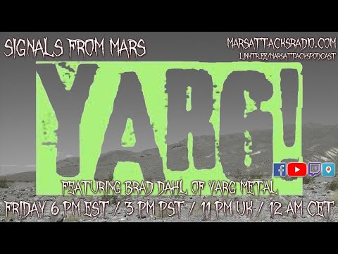 Yarg Metal | Signals From Mars July 30, 2021