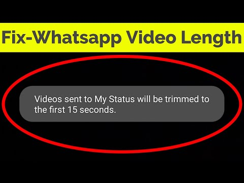 How To Postupload Long Video On Whatsapp Statusset More Than 30 Secondsremove Time Limit