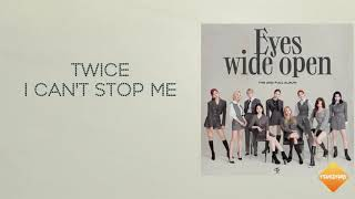 "Download TWICE ""I CAN'T STOP ME"" Lyrics (easy lyrics)"