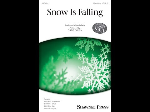 Snow Is Falling (3-Part Mixed) - by Greg Gilpin