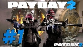 Lets Play PAYDAY 2 Deutsch Part 1 German Walkthrough Gameplay 1080p