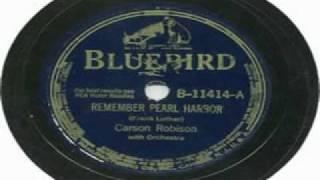 Carson Robison - Remember Pearl Harbor