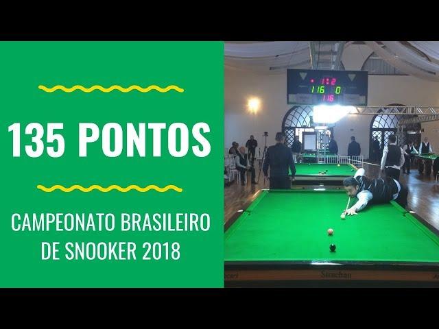 Campeonato Brasileiro de Snooker 2018 - Maior Tacada 135 pontos