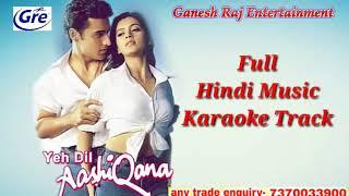 FULL Music Karaoke Track ye dil aashiqana