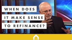 When Does It Make Sense To Refinance? | Dave Ramsey and Churchill Mortgage