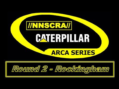 NNSCRA CATERPILLAR ARCA Series S3 Round 2/15: Rockingham