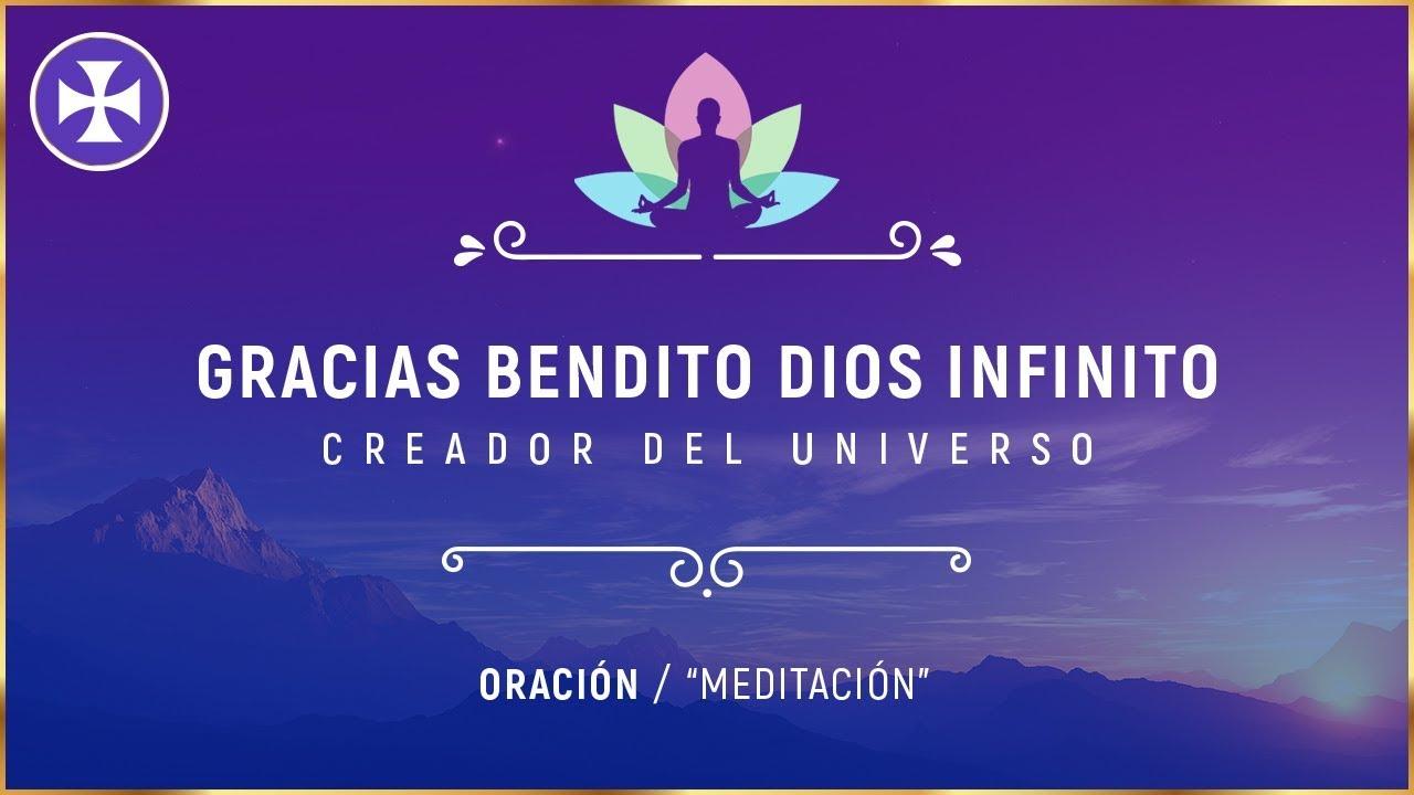 Gracias Bendito Dios Infinito Oración Meditación