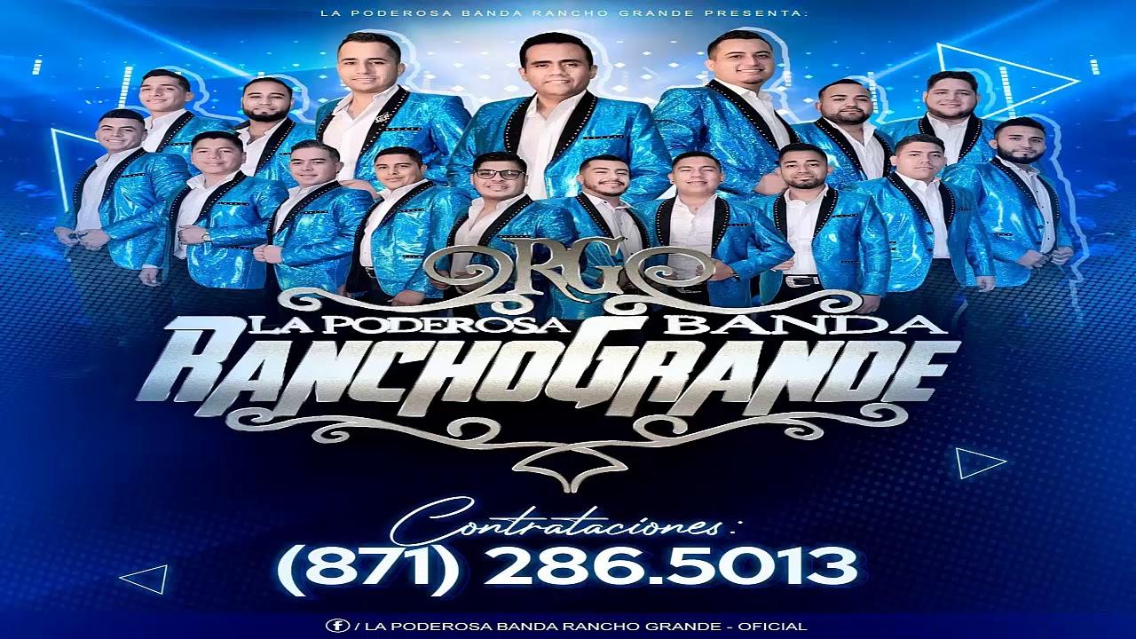La Poderosa Banda Rancho Grande en vivo   Parte 2