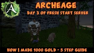 Легкий заработок денег в ArcheAge 250+голды
