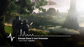 Lost Cities - Endless Space 2: Lost Symphony Original Soundtrack