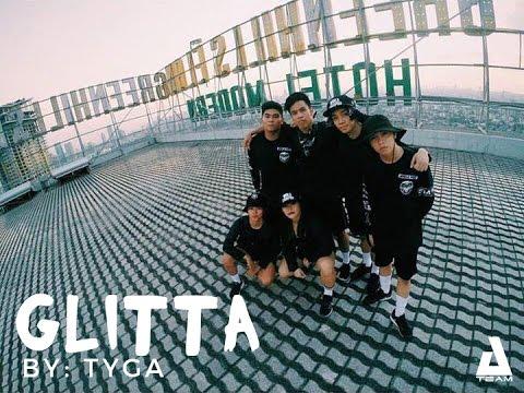 Tyga -  Glitta | A-TEAM | @Tyga