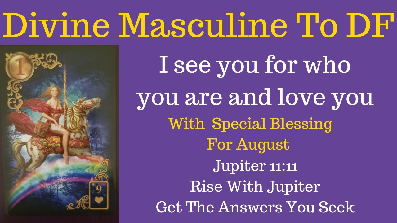 #DM to #DF: I see you for who you are and 💕 you #TwinFlameReading w/  August blessing #SacredUnion
