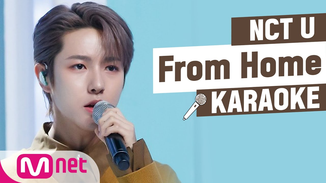♬ NCT U - From Home KARAOKE ♬