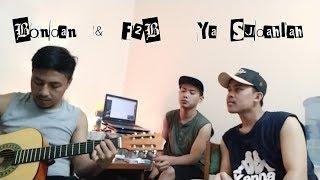 Bondan & F2B - Ya Sudahlah (Cover by Sudor)