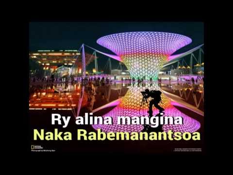 Naka Rabemanantsoa  Ry alina mangina