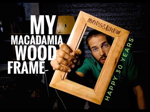 My DIY Macadamia wood PICTURE FRAME