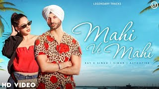 Kay v singh is back with the first ever female duet very talented simar. and a2toofire again who produced music. mahi ve f...