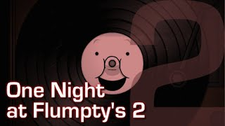 La mejor parodia de Five Nights at Freddy's continua | One Night at Flumpty's 2