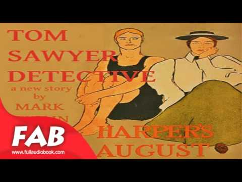 Tom Sawyer, Detective Full Audiobook by Mark TWAIN by Action & Adventure Fiction