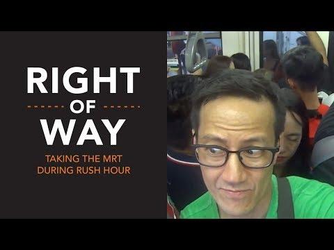 [Right of Way] Rush hour MRT ride