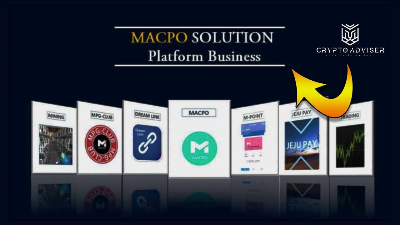 MACPO Platform Business