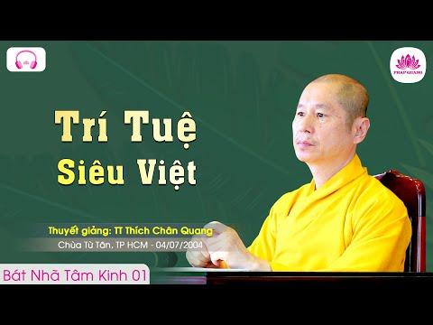 Bát Nhã Tâm Kinh 1/10 - TT. Thích Chân Quang
