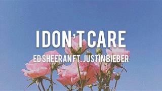 【Lyrics 和訳】I Don't Care - Ed Sheeran ft. Justin Bieber