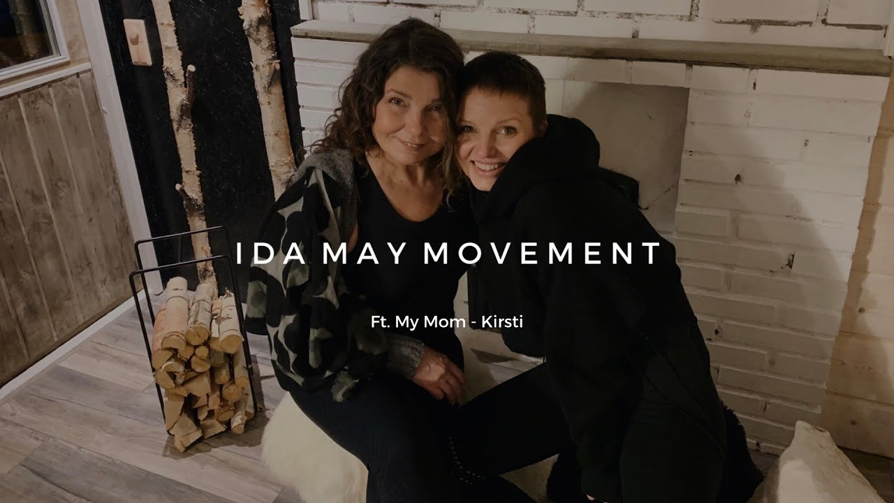 Ida May Movement Ft. My Mom - Kirsti