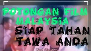 Kumpulan film Malaysia lucu.. tahan tawa anda