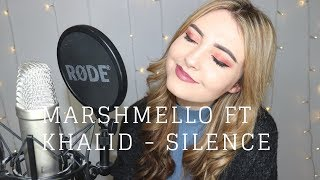 Marshmello Ft Khalid - Silence (Jenny Jones Cover)